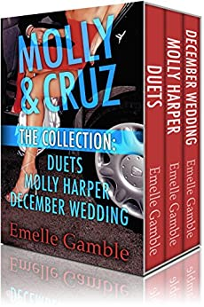 Molly & Cruz: The Collection: Duets, Molly Harper & December Wedding by [Gamble, Emelle]
