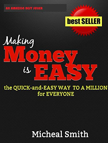 Making Money is Easy