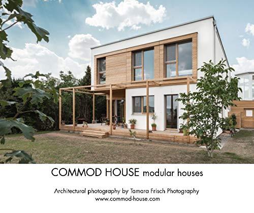 Commod House Modular Houses Commod Haus Gmbh 9780368049224 Amazon