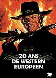 20 ans de western européen par Alain Petit