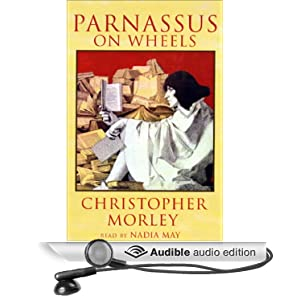 Parnassus on Wheels Christopher Morley and Nadia May
