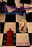 The Critical Edge : Critical Thinking for Reading and Writing, Barry, Vincent E., 0030475228