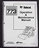 Bobcat 773 Skid Steer Operator's Owners Operation & Maintenance Manual - Part Number # 6900372