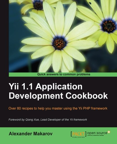 Read Online Yii 1.1 Application Development Cookbook ebook