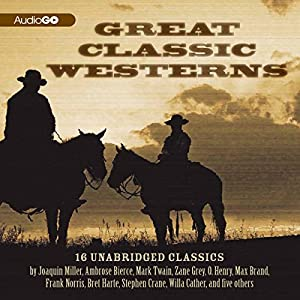 Great Classic Westerns Audiobook
