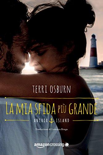 La mia sfida sensuale (Italian Edition)