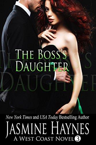 the-bosss-daughter-a-west-coast-novel-book-3-west-coast-series