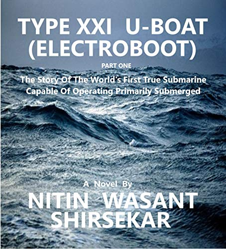 Type XXI U-Boat (Electroboot)  The story of the world's first true submarine capable of operating primarily submerged. (ONE)