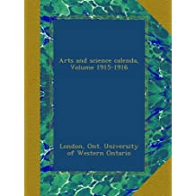 Arts and science calenda, Volume 1915-1916