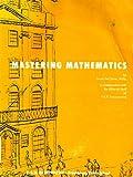 Mastering Mathematics, Louise Del Santo and P. A. R. Staff, 0913310387