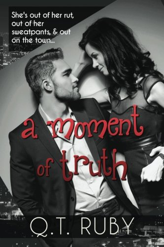 A Moment of Truth (A Matter of Trust) (Volume 2) - Qt Ruby