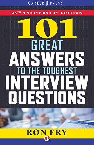 101 Great Answers to the Toughest Interview Questions: 25th Anniversary Edition (Job Interview Tools compare prices)