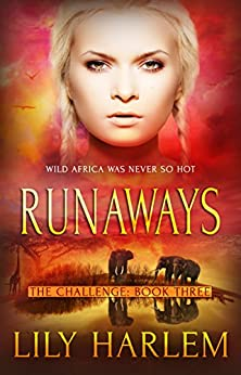 Runaways: Reverse Harem Romance (The Challenge Book 3) by [Harlem, Lily]
