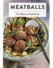 Meatballs: The Ultimate Cookbook