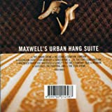 : Maxwell's Urban Hang Suite
