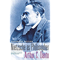 Nietzsche as Philosopher (Columbia Classics in Philosophy)