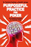 Purposeful Practice for Poker: The Modern