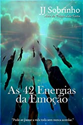 As 42 Energias da Emoção (Portuguese Edition)