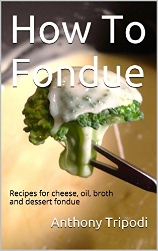 Recipes For Fondue - 9