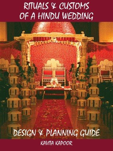 Rituals & Customs of a Hindu Wedding: Design & Planning Guide