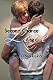 Second Chance at Love (Different Paths to Love Book 1)
