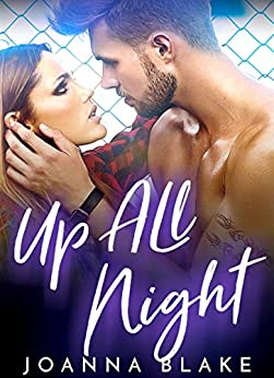 Up All Night (ROCK GODS Book 1) by [Blake, Joanna]