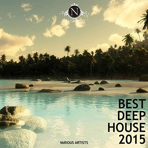 Best deep house 2015 by various artists on amazon music for Best deep house music videos