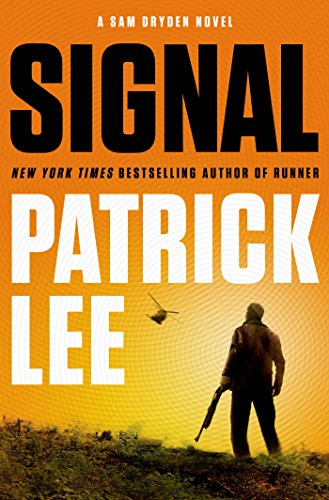 Signal: A Sam Dryden Novel (Sam Dryden series Book 2)