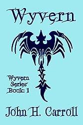 Wyvern (Wyvern Trilogy Book 1)