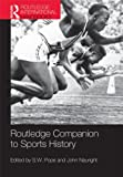 Routledge Companion to Sports History, , 0415501946