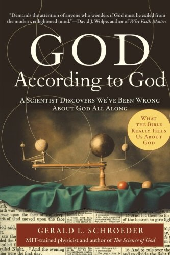 God According To God  A Scientist Discovers Weve Been Wrong About God All Along