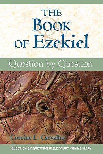 Read Online The Book of Ezekiel: Question by Question PDF