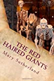 The Red-Haired Giants, Mary Sutherland, 1495223450