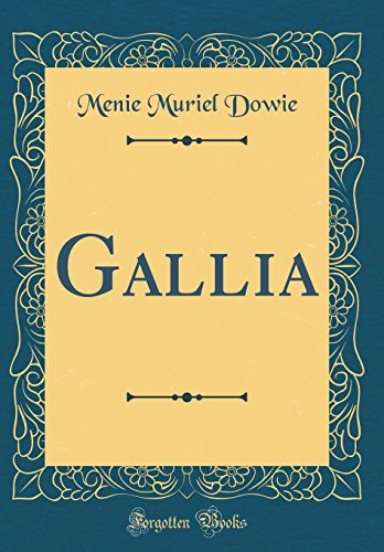 Price comparison product image Gallia (Classic Reprint)