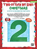 img - for Two-Gether We Sing -- Christmas: 10 Festive Arrangements for 2-Part Voices (Kit), Book & Enhanced CD book / textbook / text book