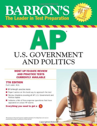 Barron's AP U.S. Government and Politics, 7th Edition (Barron's Study Guides)