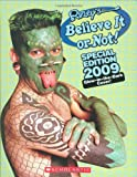 Believe It or Not! 2009, , 0545077052