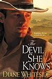 The Devil She Knows, Diane Whiteside, 0758225172