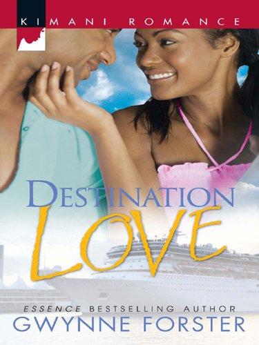 Destination Love Kimani Romance Book 182 Kindle Edition By