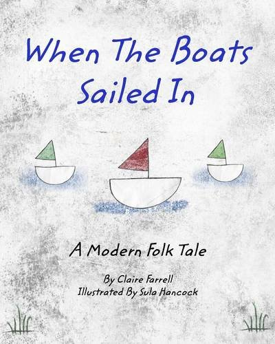 When The Boats Sailed In