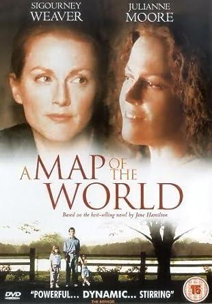 A Map Of The World [Reino Unido] [DVD]: Amazon.es: Sigourney ...