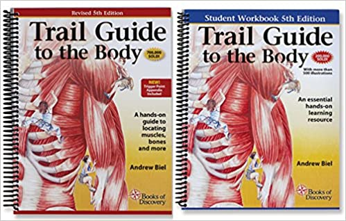 Trail guide to the body textbook student workbook set 5th trail guide to the body textbook student workbook set 5th edition by books of discovery andrew biel 9780996835916 amazon books fandeluxe Image collections
