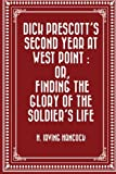 img - for Dick Prescott's Second Year at West Point : Or, Finding the Glory of the Soldier's Life book / textbook / text book