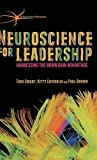 Neuroscience for Leadership: Harnessing the Brain Gain Advantage (The Neuroscience of Business)