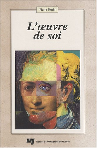 Loeuvre de soi (French Edition)