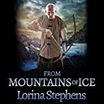 From Mountains of Ice | Lorina Stephens