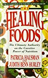 img - for The Healing Foods: The Ultimate Authority on the Curative Power of Nutrition book / textbook / text book
