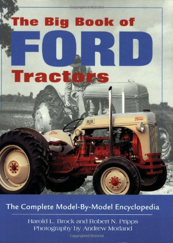 The Big Book of Ford Tractors by Voyageur Press
