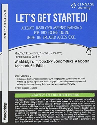 MindTap Economics, 1 term (6 months) Printed Access Card for Wooldridge's Introductory Econometrics: A Modern Approach, 6th (MindTap Course List) -  6th Edition
