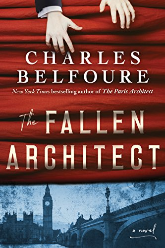 Book cover from The Fallen Architect: A Novel by Charles Belfoure